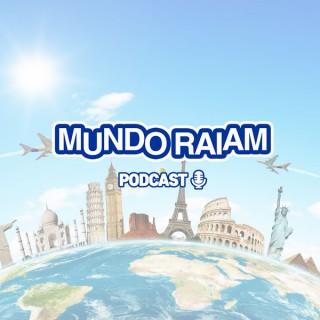 Mundo Raiam Podcast