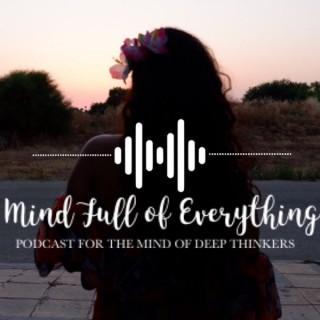 Mind Full of Everything