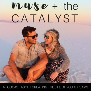 Muse and The Catalyst: Personal Growth | Spirituality | Creativity | Family