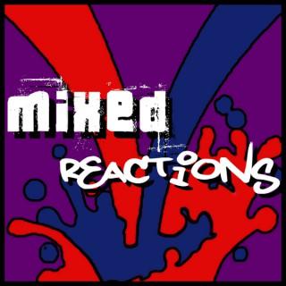 Mixed Reactions