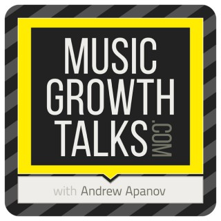 Music Growth Talks: Podcast for Musicpreneurs