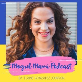 Mogul Mami Podcast