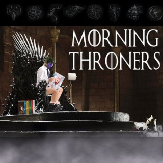 Morning Throners Podcast