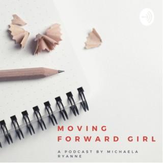 Moving Forward Girl