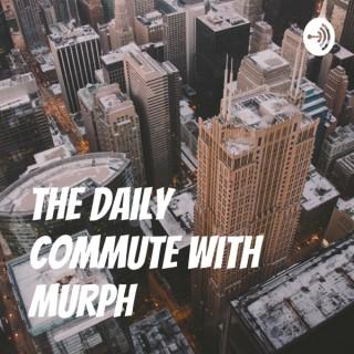 Murph's Commute!