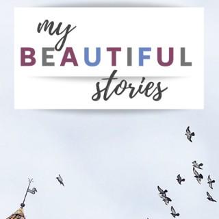 My Beautiful Stories