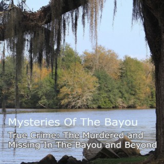 Mysteries Of The Bayou