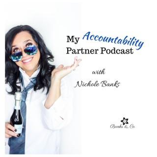 My Accountability Partner Podcast