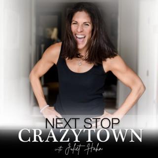 Next Stop Crazytown