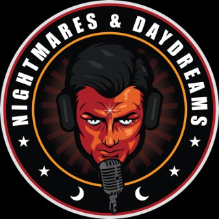 Nightmares & Daydreams Podcast