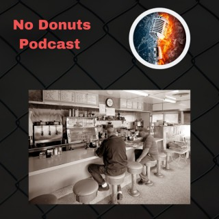 No Donuts Podcast