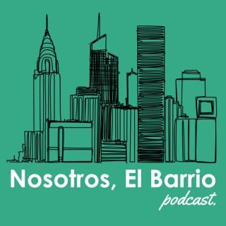 Nosotros, El Barrio