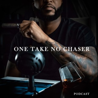 One Take No Chaser