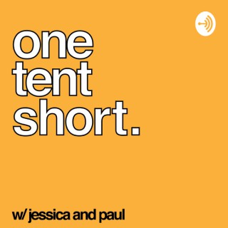 One Tent Short