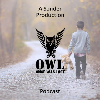 OWL Once Was Lost Podcast