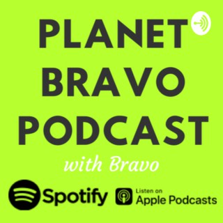 PLANET BRAVO PODCAST