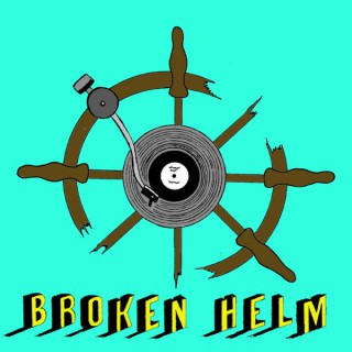 Podcasts By Broken Helm