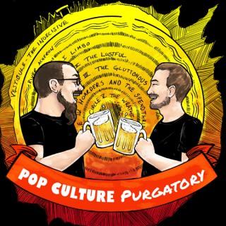 Pop Culture Purgatory