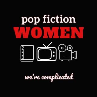 Pop Fiction Women