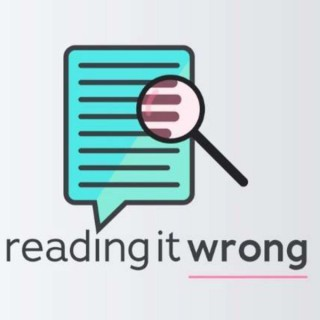 Reading It Wrong