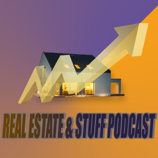 Real Estate and Stuff