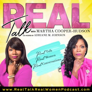 Real Talk Real Women Podcast Show