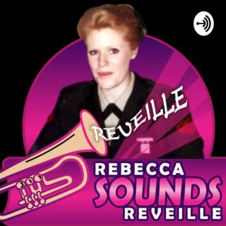Rebecca Sounds Reveille