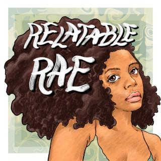 Relatable Rae