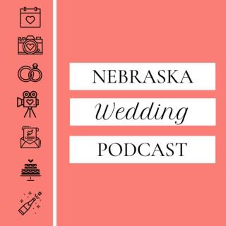 Nebraska Wedding Podcast