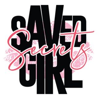 Saved Girl Secrets
