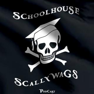 Schoolhouse Scallywags Podcast