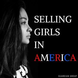 Selling Girls in America
