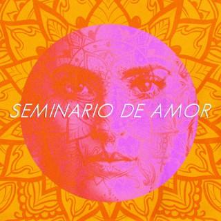 SEMINARIO DE AMOR