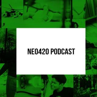 NEO420's Podcast