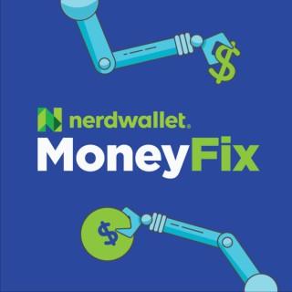 NerdWallet's MoneyFix Podcast
