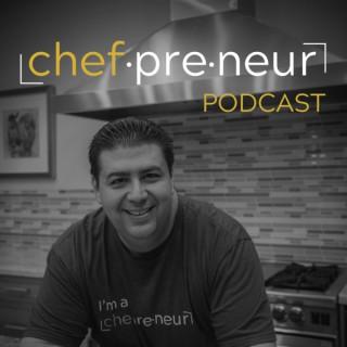 Chefpreneur Podcast