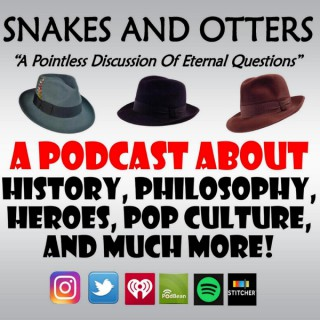 Snakes & Otters Podcast