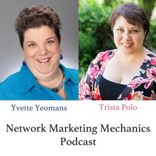 Network Marketing Mechanics Podcast
