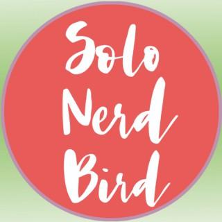 Solo Nerd Bird