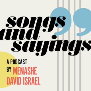 Songs and Sayings Podcast