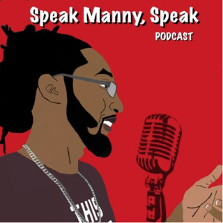 Speak Manny, Speak