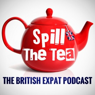 Spill The Tea: The Expat Podcast