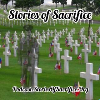 Stories of Sacrifice - WW2 American POW/MIAs Podcast