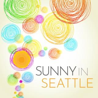 Sunny in Seattle