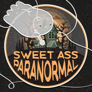 Sweet Ass Paranormal