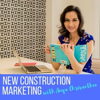 New Construction Marketing Podcast