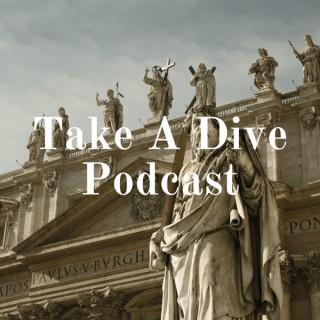 Take A Dive Podcast