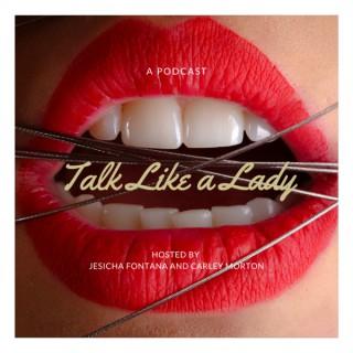 Talk Like a Lady