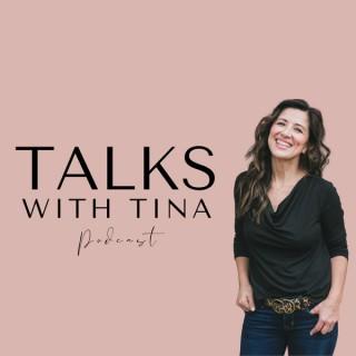 Talks With Tina Podcast