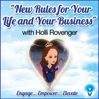 New Rules for Your Life and Your Business